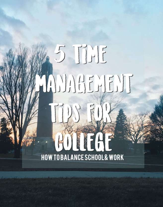 Time Management Tips for College