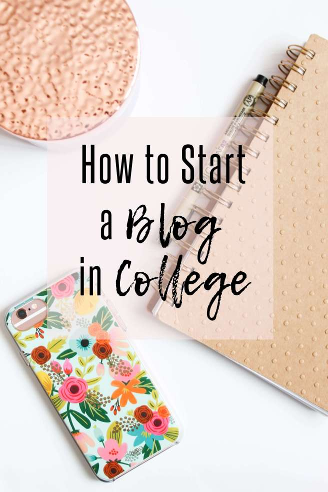 How to Start a Blog in College
