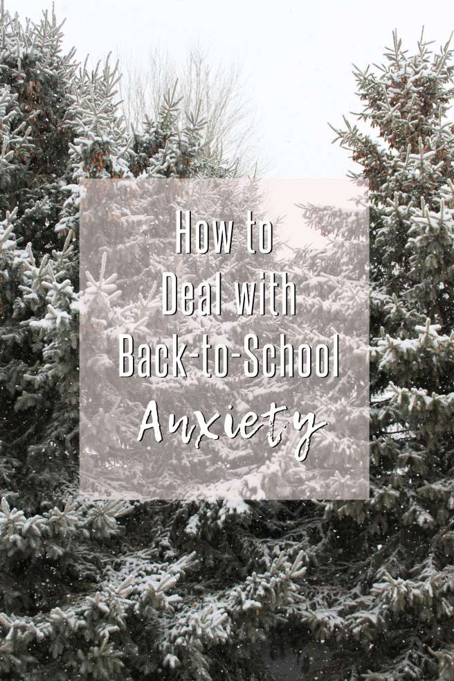 How to Deal with Back-to-School Anxiety