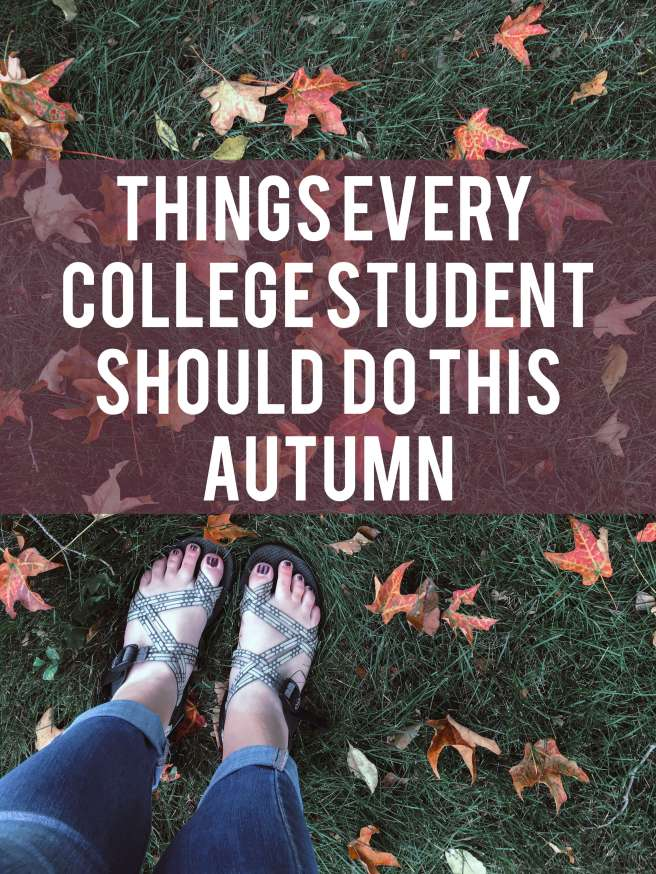 Things Every College Student Should Do This Fall
